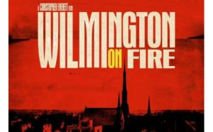 Wilmington on Fire
