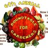 Sixth Annual Rountable for Gardeners